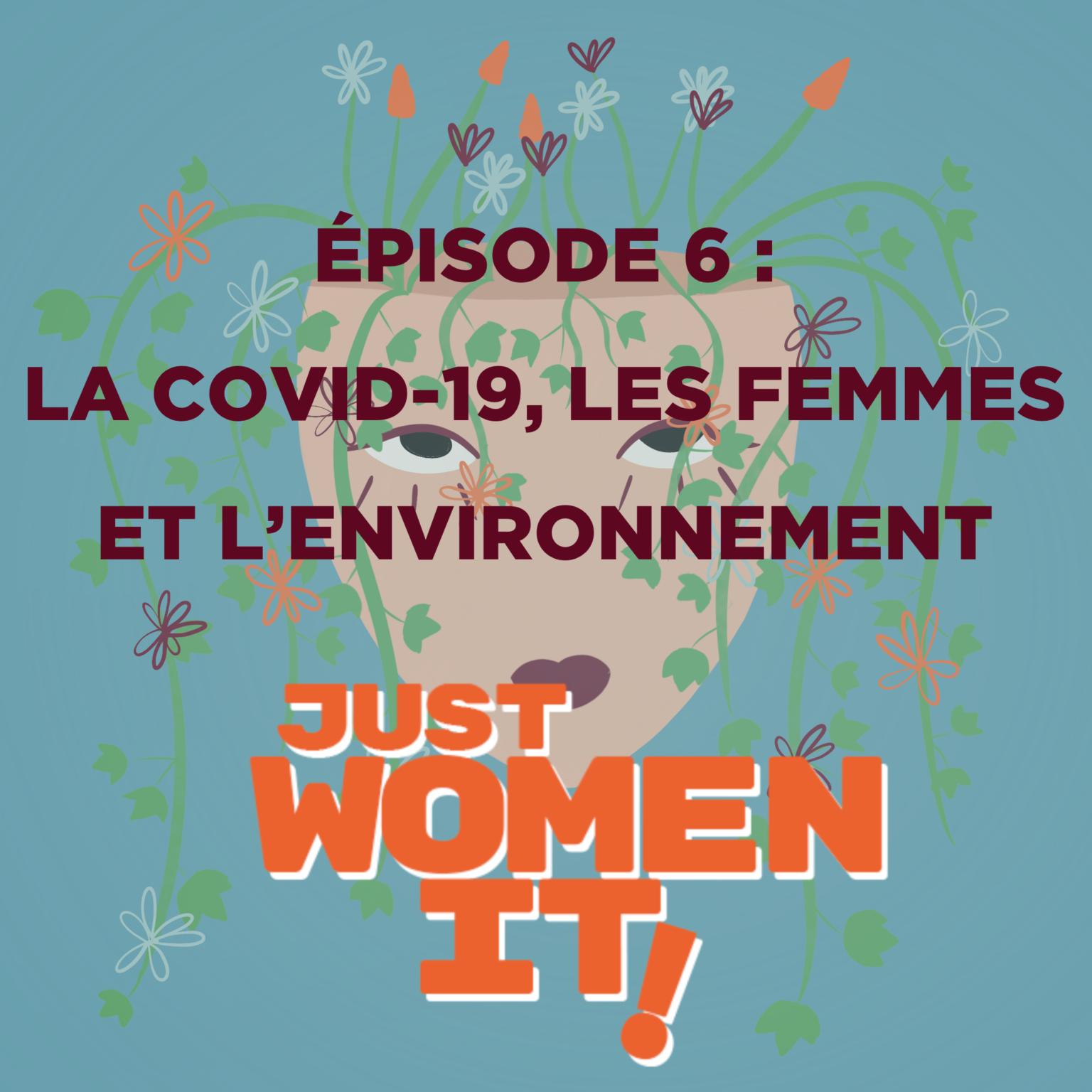La covid-19, les femmes et l'environnement